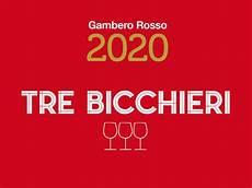 bicchieri gambero rosso tre bicchieri 2020 archives gambero rosso