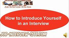 How To Introduce Yourself In An Interview How To Introduce Yourself In An Interview Youtube