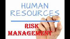 Human Resource Risk Management End To End Human Resource Risk Management Youtube
