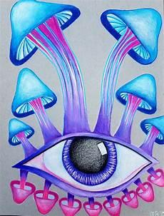 Trippy Drawings Mushroom Art Mushroom Drawing Colored Pencil Art