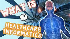 What Is Healthcare Management What Is Healthcare Informatics Youtube