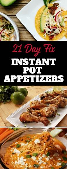 21 day fix instant pot appetizers my