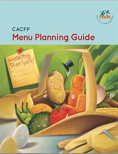 Meal Planner With Nutritional Information Meal Planning Guide For The Cacfp Including Information