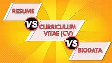 Resume And Biodata Difference Resume Vs Curriculum Vitae Vs Biodata Differences