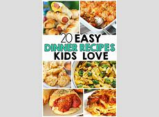 20 Easy Dinner Recipes That Kids Love   Dinners, Easy and
