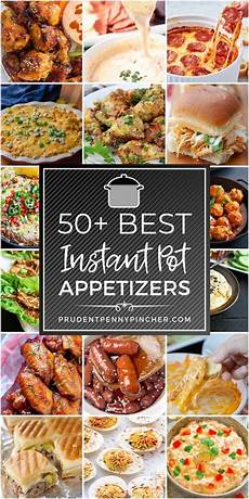 50 best instant pot appetizers prudent pincher