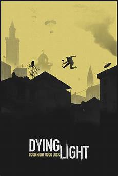 Dying Light Poster Took That Poster And Made Some Different Wallpapers