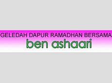 Geledah Dapur Ramadhan   Maha Mahu Makan