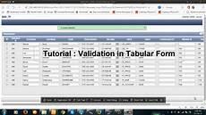 Tabular Form Tutorial Validation In Tabular Form In Apex 5 Youtube