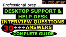 Help Desk Analyst Interview Questions Top Desktop Support And Help Desk Interview Questions And