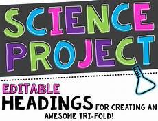Science Fair Project Headings Science Fair Project Headers And Decor Editable By