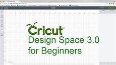 Cricut Design Space Not Working 2018 Cricut Design Space For Beginners Youtube