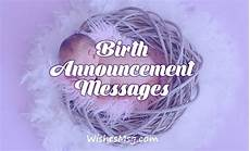 Birth Announcement Wording Email Birth Announcement Messages And Wording Ideas Wishesmsg