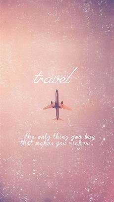 iphone wallpaper travel quotes travel makes you rich in culture and knowledge