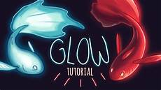 Lighting Tutorial Glow Tutorial Lighting Amp Glow Effects For Beginner