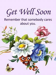 Words For A Get Well Card Somebody Cares About You Get Well Card Birthday