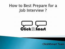 How To Prepare For A Job Fair How To Best Prepare For A Job Interview