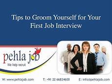 First Job Interview Tips Tips To Groom Yourself For Your First Job Interview