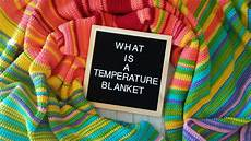 Blanket Chart What Is A Temperature Blanket Plus Color Chart