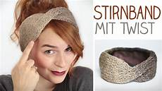 stricken stirnband diy stirnband mit twist stricken f 252 r anf 228 nger u