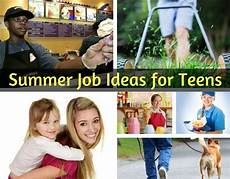Job Ideas For Teenagers Summer Job Ideas For Teens Tackling Our Debt
