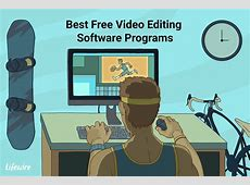 6 Best Free Video Editing Software Programs for 2019