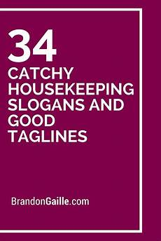 Names For Housekeeping Business 35 Catchy Housekeeping Slogans And Good Taglines