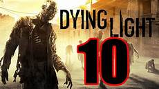 Dying Light Walkthrough Part 10 Dying Light Gameplay Walkthrough Part 10 Return To Rais