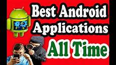 Amazing Android Applications Amazing Android Applications All Times Best Ever