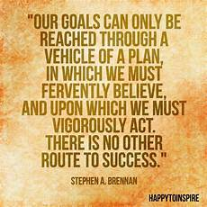 Quotes About Career Goals Happy To Inspire Quote Of The Day Our Goals Can Only Be