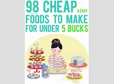 98 Cheap and Easy Foods to Make for Under 5 Bucks   Peanut