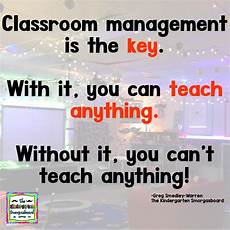 classroom management classroom management is they key the kindergarten