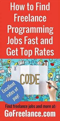 Freelance Programming Rates How To Find Freelance Programming Jobs Fast And Get Top