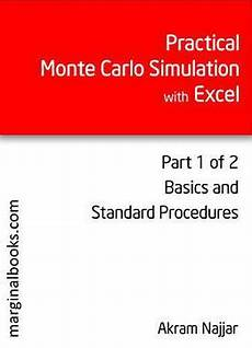 Monte Carlo Simulation Basics Practical Monte Carlo Simulation With Excel Part 1 Pdf