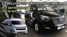 2019 hyundai starex 2019 hyundai grand starex platinum is it better than the
