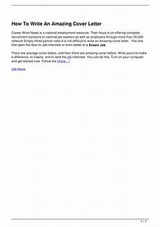 How To Write An Amazing Cover Letter How To Write An Amazing Cover Letter