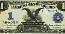 Silver Certificate Dollar Bill Value Chart 1899 One Dollar Silver Certificate Black Eagle World