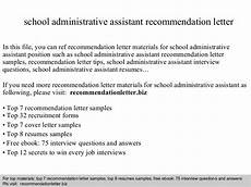 Letter Of Recommendation Administrative Assistant School Administrative Assistant Recommendation Letter