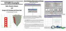 Analysis And Design Of Buildings Etabs Example Static Dynamic Analysis And Design Of Rc