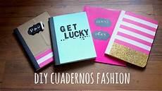 diy cuadernos diy cuadernos bonitos para regreso a clases