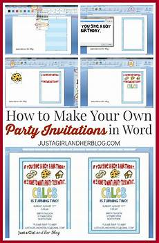 How To Make Party Invitations On Word How To Make Your Own Party Invitations Just A Girl And