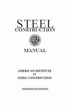 Steel Construction Manual 14th Edition Pdf Pdf Steel Construction Manual Fourteenth Edition