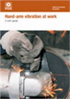 Hand Arm Vibration At Work A Brief Guide