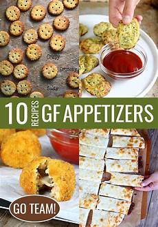ten gluten free appetizers for day or any day