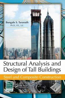 Analysis And Design Of Buildings Structural Analysis And Design Of Buildings Steel
