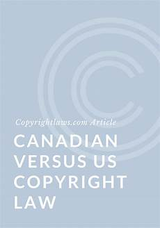 Copyright Law Us Canadian And U S Copyright Law Copyrightlaws Com