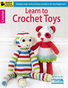 learn to crochet toys leisurearts