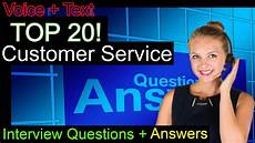 Customer Service Questions Top 20 Customer Service And Help Desk Interview Questions