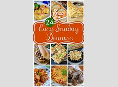 24 Easy Sunday Dinners   Mom On Timeout