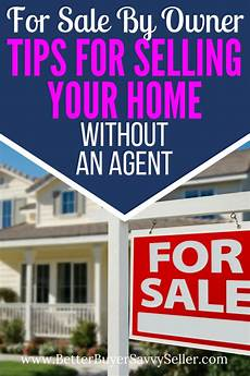 How To Sell Commercial Real Estate By Owner For Sale By Owner Tips For Selling Your Home Without A
